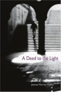 http://www.amazon.com/Deed-Light-Illinois-Poetry/dp/0252071778/ref=ntt_at_ep_dpi_2#reader_0252071778