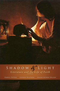 https://www.amazon.com/Shadow-Light-Literature-Life-Faith/dp/089112070X/