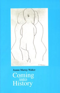 http://www.alibris.com/Coming-Into-History-Jeanne-M-Walker/book/1198942?matches=13